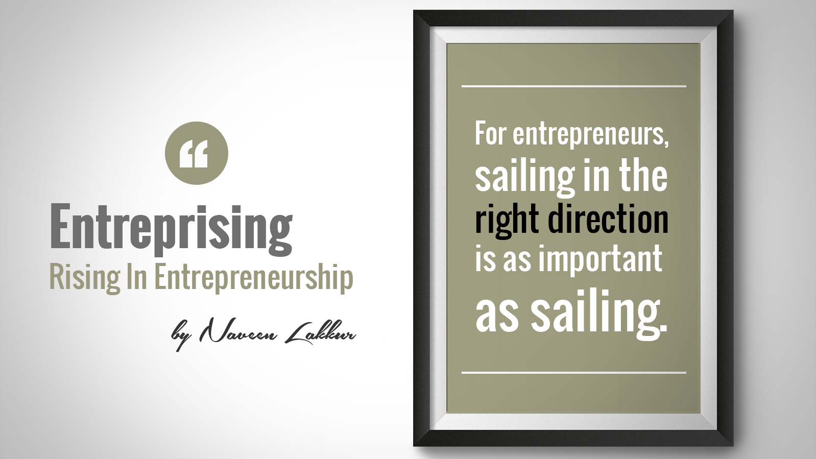 ENTREPRENEURS SAIL IN THE RIGHT DIRECTION