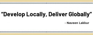 develop locally, deliver globally