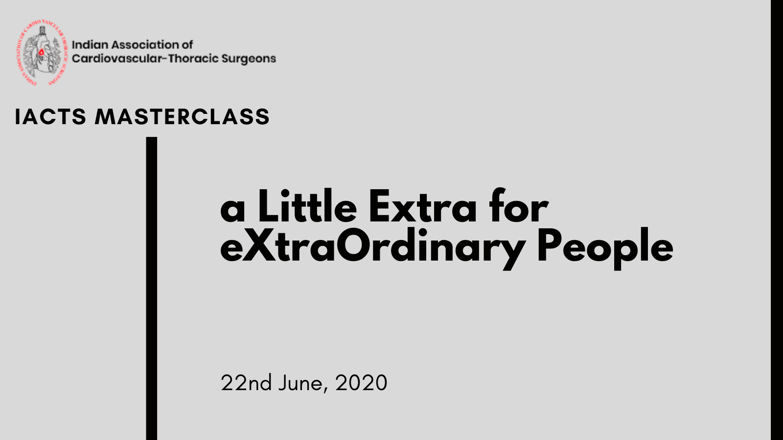IACTS Masterclass - webinar - 'a Little Extra' for eXtraOrdinary People by Naveen Lakkur