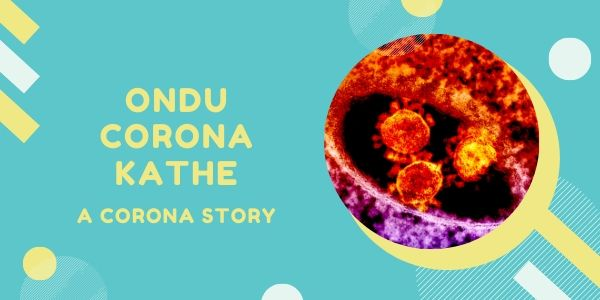 Ondu Corona Kathe by Naveen Lakkur