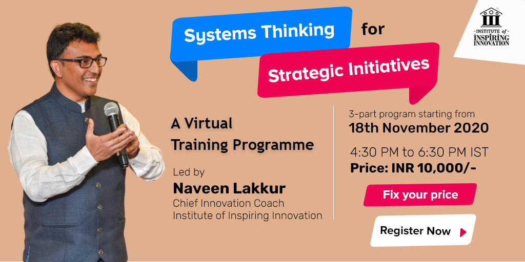 Systems Thinking for Strategic Initiatives with Naveen Lakkur